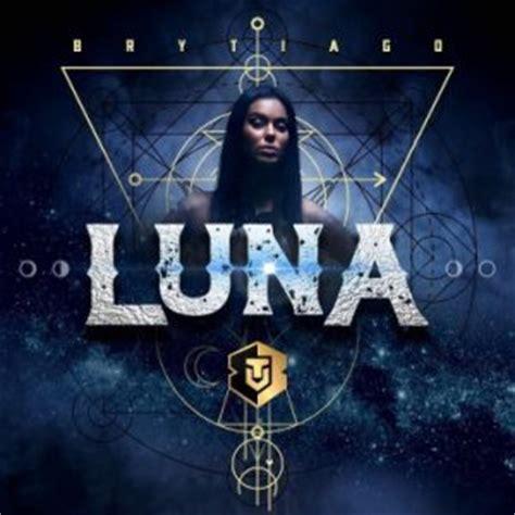 brytiago canciones descargar mp3 brytiago luna gratis