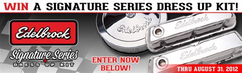 Edelbrock Sweepstakes - enter the edelbrock signature series giveaway rod authority