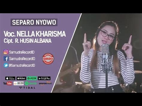nella kharisma separo nyowo official video youtube