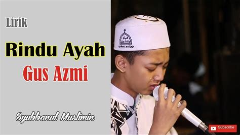 download lagu ayah download lagu lirik lagu rindu ayah syubbanul muslimin