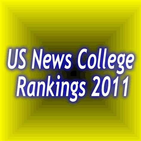 Us News And Reports Mba Rankings by Us News College Rankings 2011 Pix N Pix