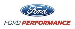Ford Performance Quot Ford Performance Quot Brand To Bring Cars One