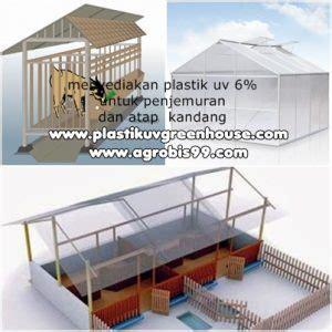 Jual Plastik Uv 6 tips membuat kandang kambing etawa dengan plastik uv 6