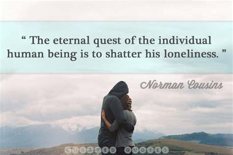 how to comfort yourself when lonely the 85 best quotes about loneliness curated quotes