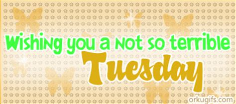 wishing     terrible tuesday images  messages