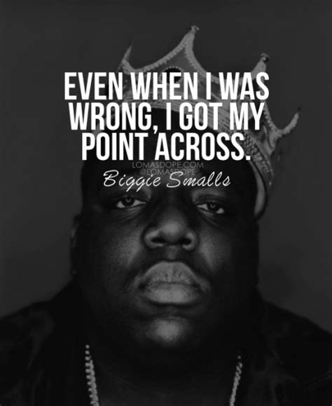 big quotes notorious big quotes sayings notorious big picture quotes