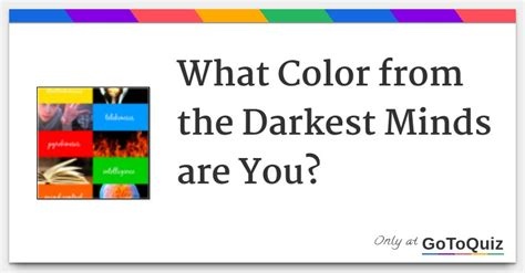 what is the darkest color what color from the darkest minds are you