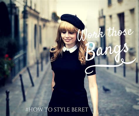 how to wear a beret with bangs how to wear a beret with bangs 5 ways to style a beret