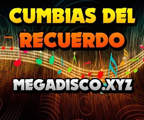 videos de cumbias del 2016 descargar cumbias del recuerdo 8cds gratis musica 2017