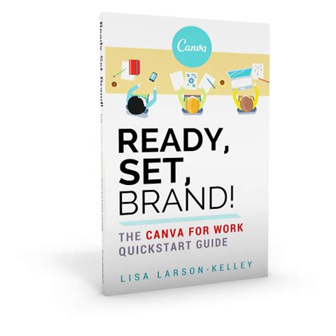 canva your brand ready set brand canva for work quickstart guide ebook