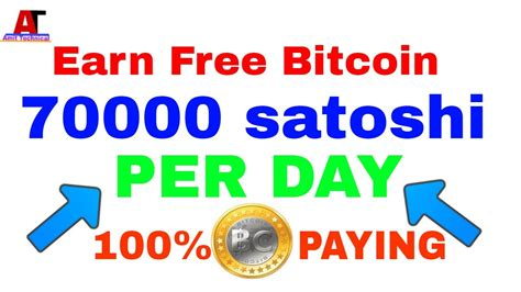 Earn Free Bitcoin Hash Earn by Earn Free 70000 Satoshi Per Day New Website Without