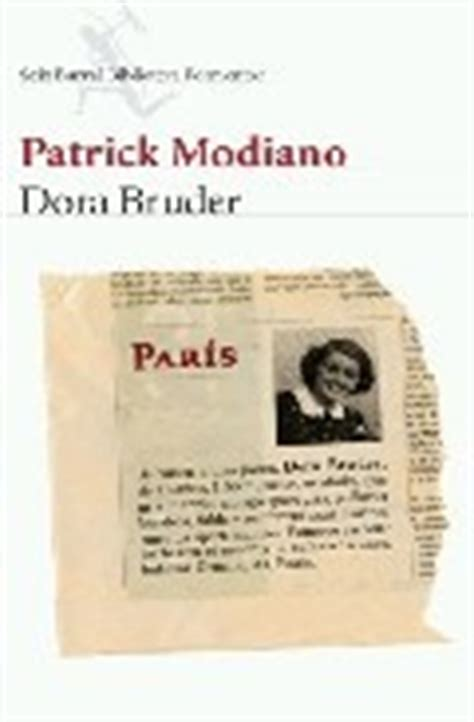 libro dora bruder dora bruder modiano patrick sinopsis del libro rese 241 as criticas opiniones quelibroleo