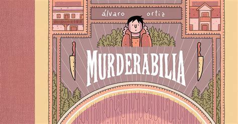 libro murderabilia cosas de absenta murderabilia historias de psic 243 patas con 193 lvaro ortiz