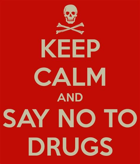 8 Reasons To Say No To Drugs by 17 Best Images About Say No To Drugs On Keep