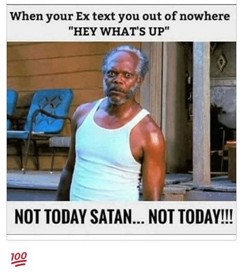 Not Today Meme - 25 best memes about not today satan not today not today