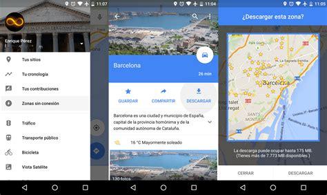 imágenes google gratis c 243 mo descargar mapas de google maps para tenerlos offline