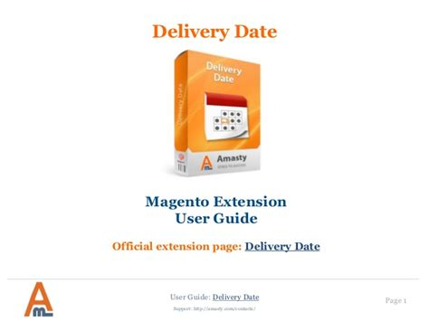 delivery date magento extension by amasty user guide