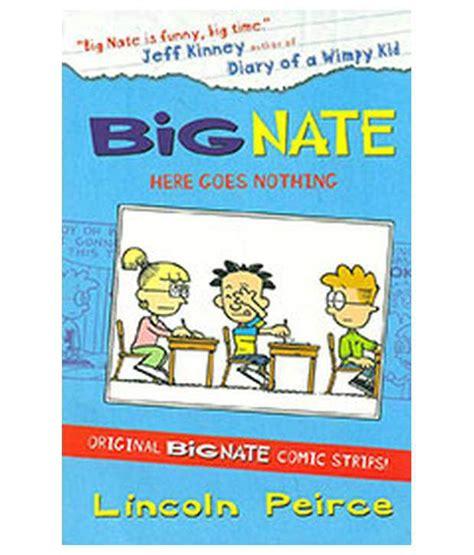 Big Nate Here Goes Nothing Buy Big Nate Here Goes Nothing
