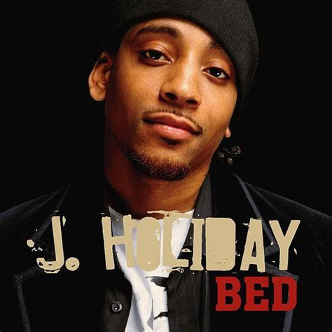 j holiday bed lyrics genius lyrics