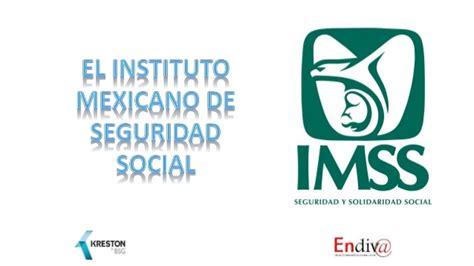 imss idse instituto mexicano del seguro social el imss