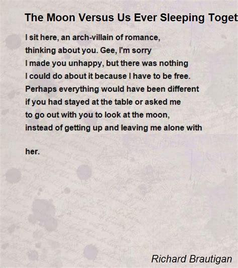 brautigan poems the moon versus us ever sleeping together again poem by