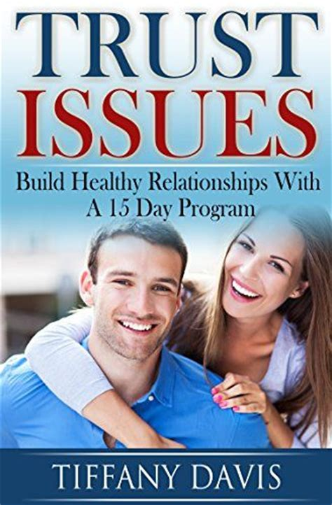 jealousy workbook of creating trust in your relationship books trust issues overcome jealousy insecurity and build