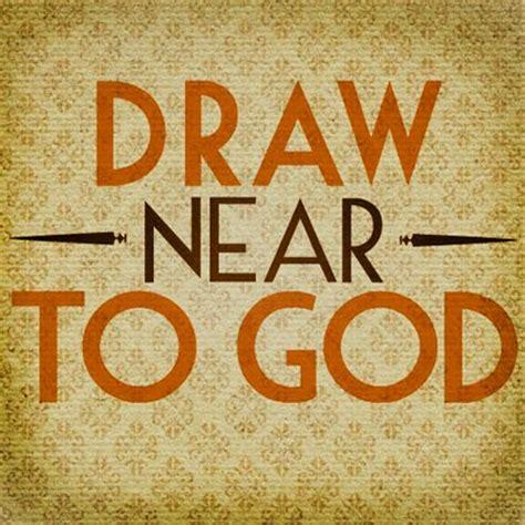 Drawing Near by Draw Near To God Drawnear