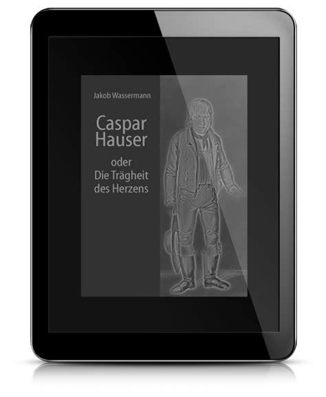caspar hauser jakob wassermann zulu ebooks
