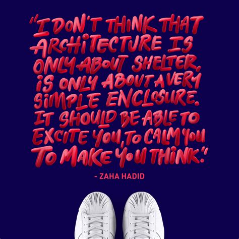 zaha hadid philosophy zaha hadid quotes about art quotesgram