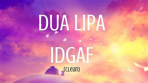 dua lipa songs download mp3 download lagu dua lipa idgaf official music video mp3 girls