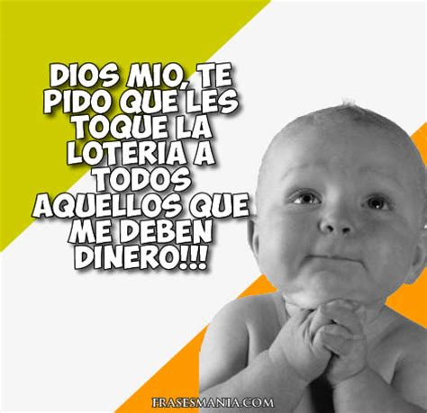 fotos graciosas loteria navidad dios mio te pido que les toque la loter 237 a a frases