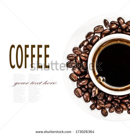coffee text wallpaper coffee cup and beans isolated on white background top