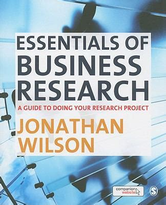 doing research in the real world books essentials of business research by jonathan wilson