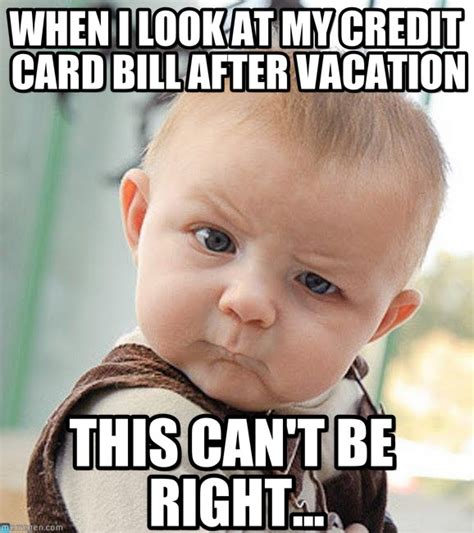 Meme Vacation - no money sceptical baby meme on memegen