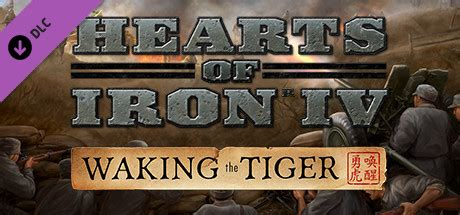 Waking The Tiger hearts of iron iv waking the tiger dlc
