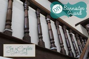 kid proofing the banister from incomplete guide to living