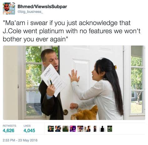 J Cole Memes - bhmed s tweet 2 j cole went platinum with no features