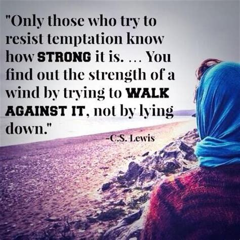 Resisting The Food Temptation by Resist Temptation Quotes Quotesgram