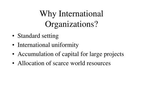 ppt why international organizations powerpoint presentation id 6937243