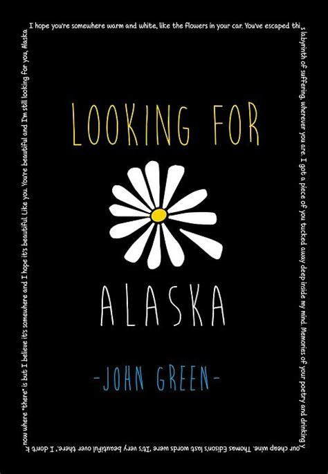 libro looking for alaska looking for alaska buscando a alaska mi review off topic