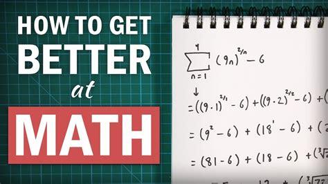 better maths how to get better at math