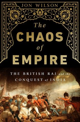 the traveller and chaos books the chaos of empire the raj and the conquest of