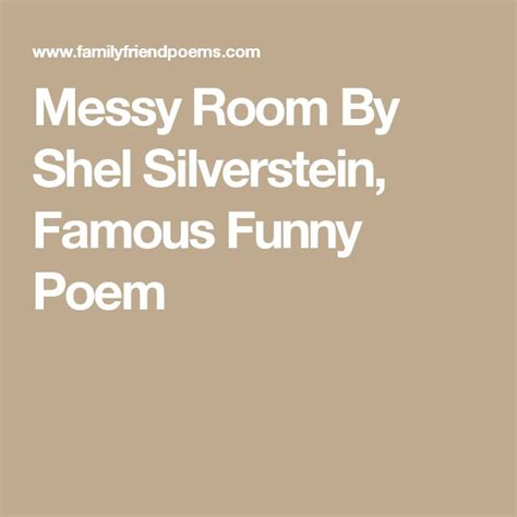 messy room by shel silverstein famous funny poem my messy bedroom poem bedroom review design