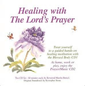Comfort Verses For Grieving Marsha Burack Kris Stone Healing With The Lord S Prayer