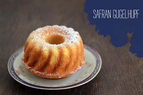 safran kuchen rezept safran gugelhupf we handmade