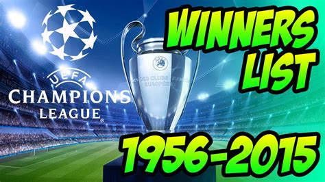 european cup and uefa chions league records and uefa chions league winners list 1956 2015 youtube