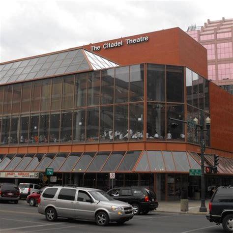 citadel theatre edmonton reviews  citadel theatre