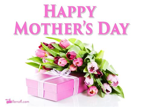 mothers day have a happy mother s day