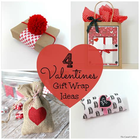 valentines gifts for 4 valentines gift wrap ideas the casual craftlete a
