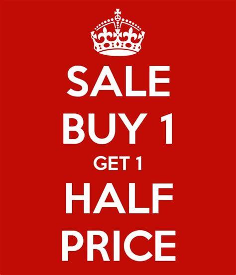 buy one buy one get one half sign www pixshark images